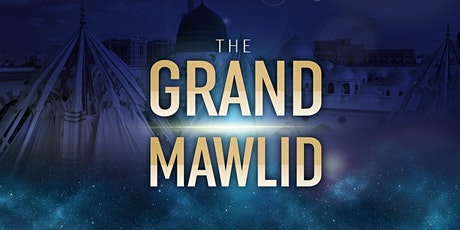 The Grand Mawlid (Male Tickets) tickets