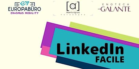 LinkedIn facile: crea da zero un profilo e una strategia su LinkedIn biglietti