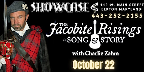 The Jacobite Rising in Song & Story with Charlie Zahm tickets