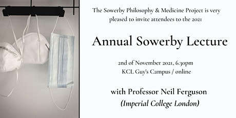 2021 Annual Sowerby Lecture: Professor Neil Ferguson tickets