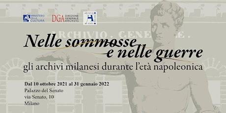 Mostra Napoleone - Archivio di Stato di Milano biglietti