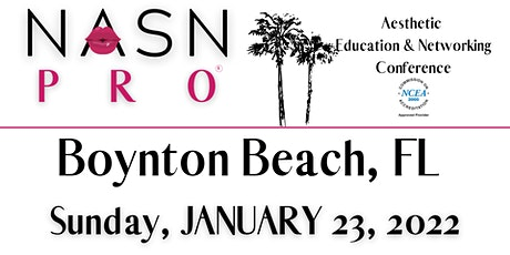 NASNPRO Florida Conference 2022 for Aesthetic Professionals tickets