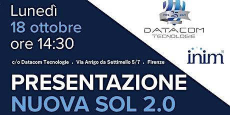 INIM - PRESENTAZIONE NUOVA SOL 2.0 biglietti