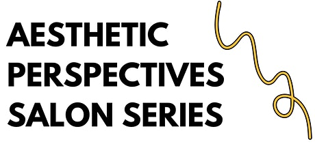 Aesthetic Perspectives Salon Series 3: Upper Eastern Shore tickets