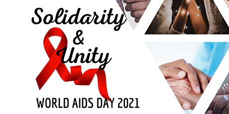 World AIDS Day 2021- Solidarity& Unity tickets