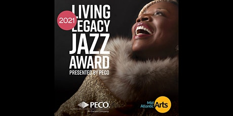 The 2021 Living Legacy Jazz Award Presented by PECO tickets