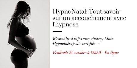 Webinaire: Tout savoir sur un accouchement avec l'hypnose billets