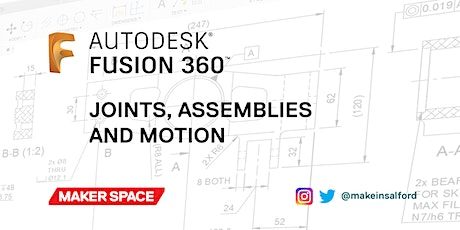 Joints, Assemblies, and Motion with Fusion 360 tickets