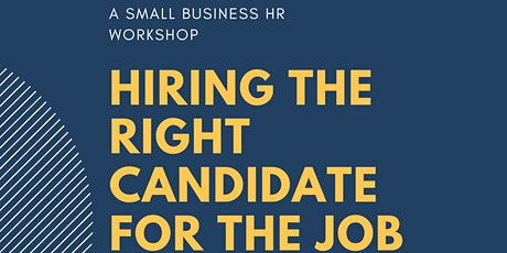 Hiring The Right Candidate For The Job tickets
