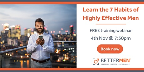 Learn the 7 habits of highly effective men! tickets