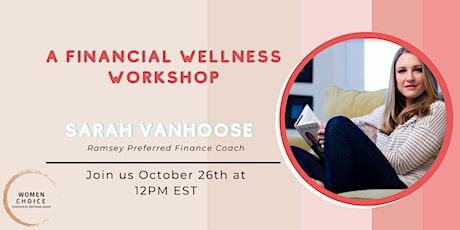 A Financial Wellness Workshop tickets