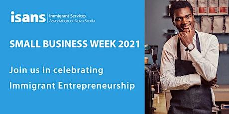 Small Business Week – ISANS Celebrates Immigrant Entrepreneurship tickets