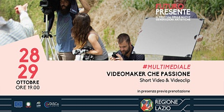 Videomaker che passione biglietti