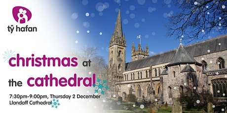 Tŷ Hafan Christmas at the Cathedral tickets