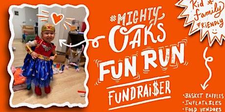 Mighty Oaks Fun Run tickets