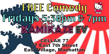 Free Comedy Friday in East Village!! 5:30pm & 7pm @ Cellar 77 tickets