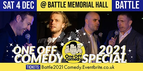 One Off Comedy 2021 Special @ Battle Memorial Hall, Battle! tickets