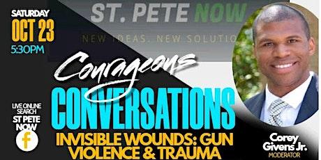Courageous Conversations: Gun Violence & Trauma tickets