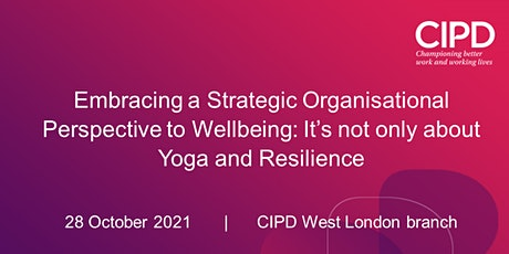 Embracing a Strategic Organisational Perspective to Wellbeing tickets