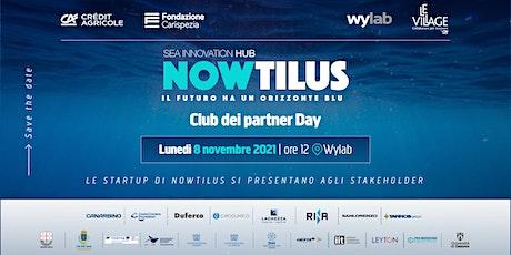 NOWTILUS - CLUB DEI PARTNER DAY biglietti