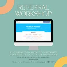 Referral Workshop tickets