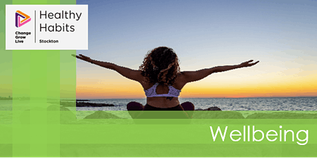 Stockton CGL - Healthy Habits - Wellbeing tickets