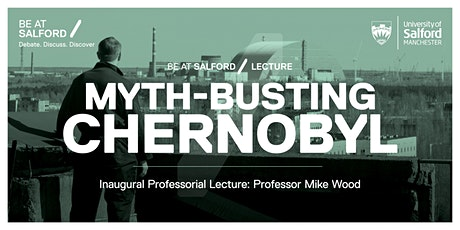 Myth-busting Chernobyl: Virtual Reality Exhibition and Lecture tickets