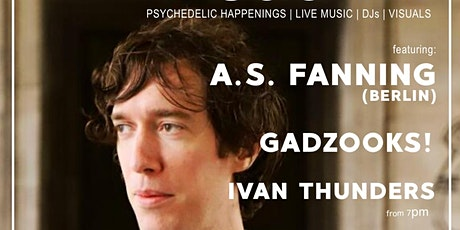 Liverpool Psychedelic Society presents: A.S. Fanning (Berlin) + Support tickets