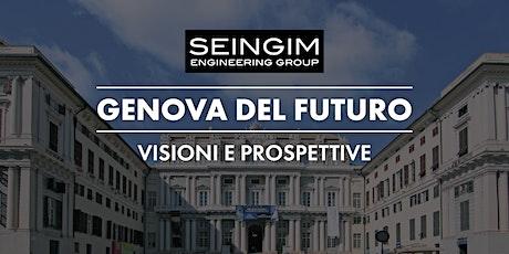 La Genova del futuro: visioni e prospettive biglietti
