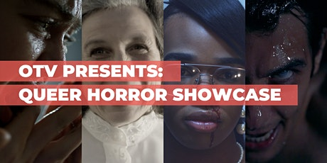 OTV Presents: Queer Horror Showcase tickets