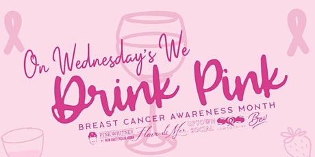 On Wednesday's We Drink Pink - benefitting Share our Suzy tickets
