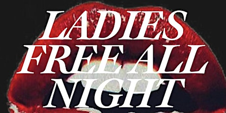 """""""Ladies Night Out"""" Sat October 16th (ladies free all night) tickets"""
