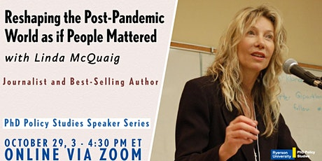 Reshaping the Post-Pandemic World as if People Mattered, with Linda McQuaig tickets