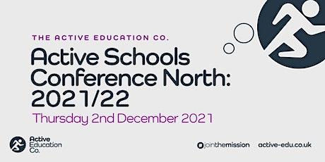 Active Schools Conference 2021: North tickets