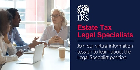 Virtual Information Session for Estate Tax Legal Specialist positions tickets