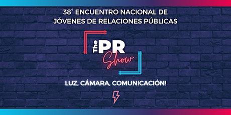 38° Encuentro Nacional de Jóvenes de Relaciones Públicas | #ThePRShow entradas