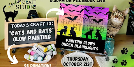 """""""Cats and Bats"""" GLOW Live Painting Class tickets"""