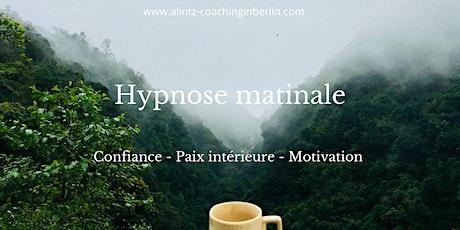 Hypnose Matinale: Confiance & Paix intérieure billets