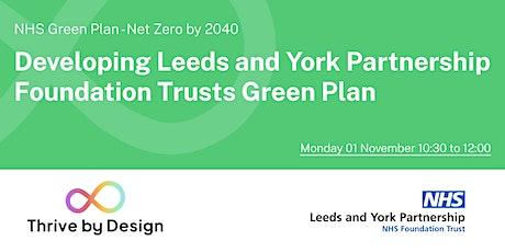 NHS Green Plan: Leeds and York Partnership Foundation Trust (workshop 01) tickets