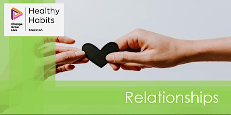 Stockton CGL - Healthy Habits - Relationships tickets