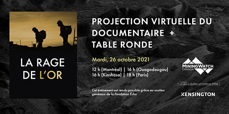 « La rage de l'or » | Projection virtuelle et Table Ronde billets