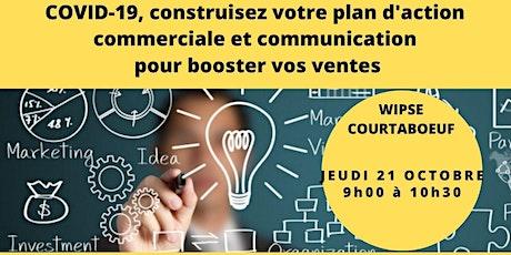 COVID-19, Construisez votre plan d'action commerciale & communication tickets
