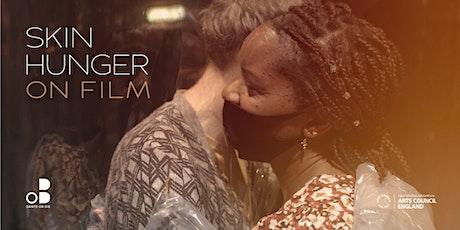 Skin Hunger on Film: Digital Launch Q & A tickets