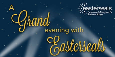 A Grand Evening with Easterseals tickets
