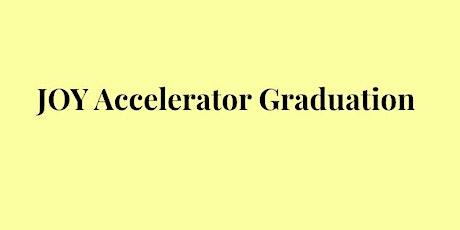 JOY Accelerator Graduation Event biglietti