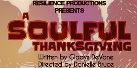 A Soulful Thanksgiving by Resilience Productions tickets