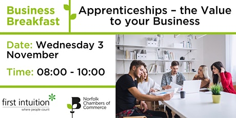 Business Breakfast with First Intuition: Apprenticeships - the Value to you tickets