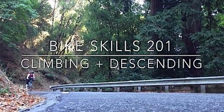 Bike Skills 201 -- Climbing + Descending Skills tickets