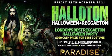 HALLOTON - Halloween + Reggaeton @ PARADISE LONDON - Friday 29/10/21 tickets