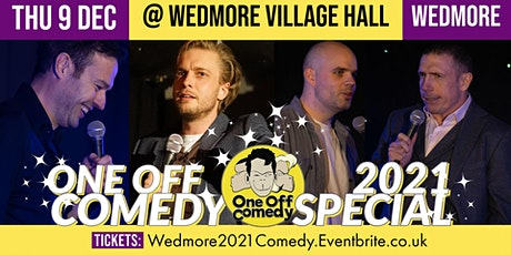 One Off Comedy 2021 Special @ Wedmore Village Hall! tickets